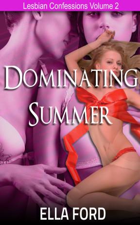 Dominating Summer by Ella Ford