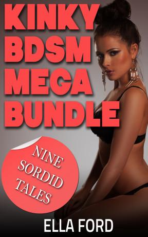 Kinky BDSM Mega Bundle by Ella Ford