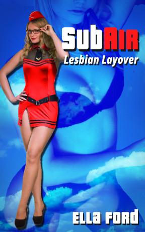 Lesbian Layover by Ella Ford