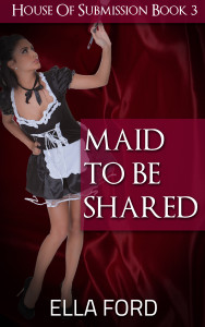 Maid To Be Shared