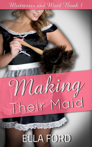 Making Their Maid